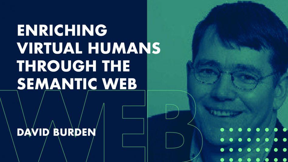 Enriching Virtual Humans Through the Semantic Web and Knowledge Graphs - Innovation Exchange