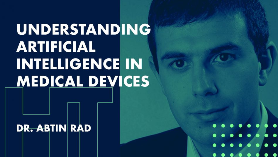 Understanding Artificial Intelligence in Medical Devices - Innovation Exchange