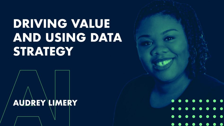 Driving Value and Using Data Strategy - Innovation Exchange
