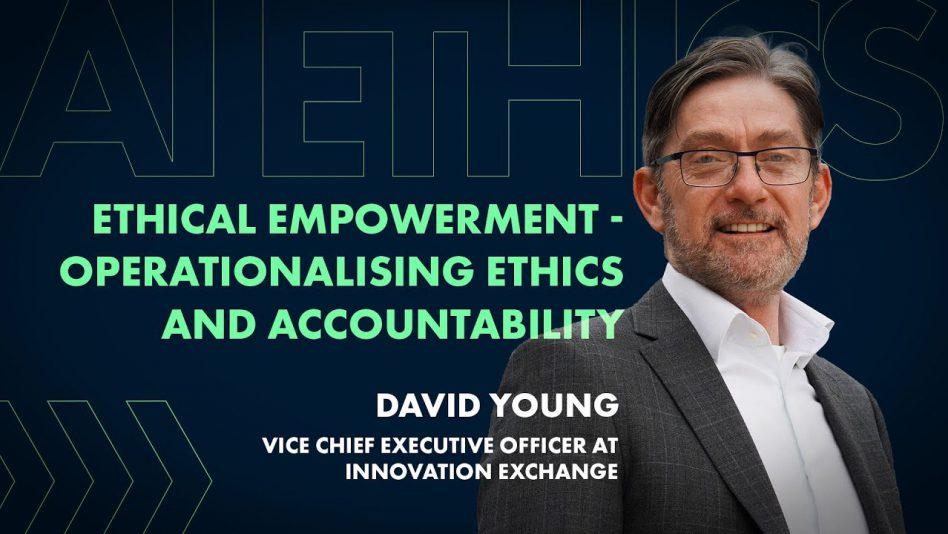 Ethical Empowerment – Operationalising Ethics and Accountability