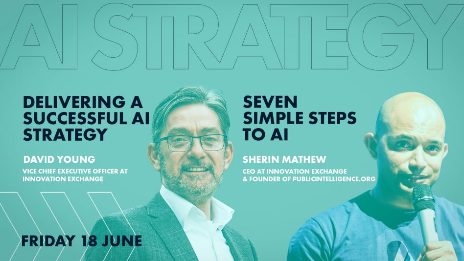 AI Strategy by Sherin Mathew & David Young - Innovation Exchange